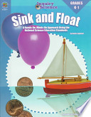 Sink and Float  : A Hands On, Minds-On Approach Grades K-1