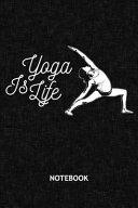 Yoga Is Life Book