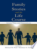 Family Stories and the Life Course Book