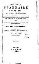 Exercices de la nouvelle grammaire française, sur un plan très-méthodique
