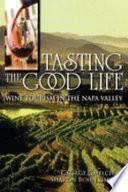 Tasting the Good Life Book PDF