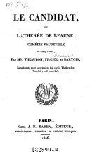 Le candidat, ou l'athenee de Beaune, comedievaudeville en cing actes ebook