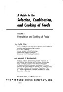 A Guide to the Selection  Combination  and Cooking of Foods  Formulation and cooking of foods Book