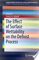 The Effect Of Surface Wettability On The Defrost Process Book PDF