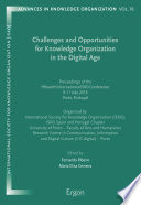 Challenges and Opportunities for Knowledge Organization in the Digital Age