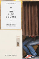 The life course : a sociological introduction
