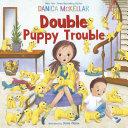 Double Puppy Trouble Pdf