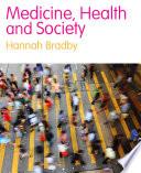 Medicine  Health and Society