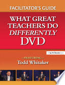 What Great Teachers Do Differently Facilitator s Guide Book