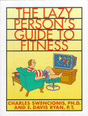 The Lazy Person's Guide to Fitness