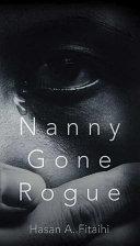 Nanny Gone Rogue