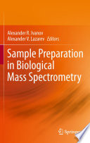 Sample Preparation In Biological Mass Spectrometry Book PDF