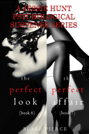Jessie Hunt Psychological Suspense Bundle: The Perfect Look (#6) and The Perfect Affair (#7)