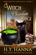 Pdf Witch Chocolate Fudge (BEWITCHED BY CHOCOLATE ~ Book 2) Telecharger
