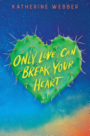 Only Love Can Break Your Heart Pdf/ePub eBook