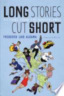 Long Stories Cut Short