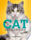 The Cat Encyclopedia for Kids Book