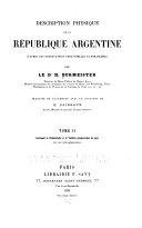 Description physique de la République Argentine d'après des observations personelles et étrangères: sect. Mammifères. 1881-1886. 3 pts. in 1 v., 57 cm