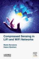 Compressed Sensing in Li Fi and Wi Fi Networks