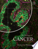 """The Biology of Cancer"" by Robert A. Weinberg"