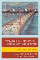 Toward a Multicultural Configuration of Spain: Local Cities, ...