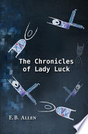 The Chronicles of Lady Luck