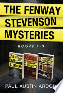 Read Online The Fenway Stevenson Mysteries, Collection One For Free