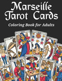 Marseille Tarot Cards Coloring Book for Adults