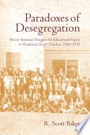 Paradoxes of Desegregation