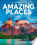 The World s Most Amazing Places