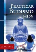 Practicar budismo hoy