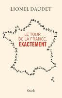 Pdf Le tour de la France, exactement Telecharger