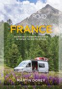 Pdf Take the Slow Road: France Telecharger