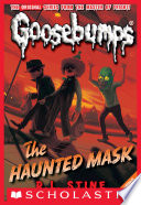"""The Haunted Mask (Classic Goosebumps #4)"" by R.L. Stine"