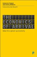 Pdf The economics of arrival