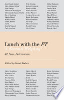 """Lunch with the FT: A Second Helping"" by Lionel Barber"
