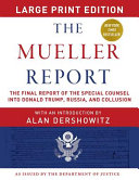 The Mueller Report   Large Print Edition