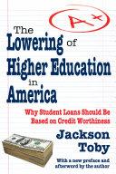 The Lowering of Higher Education in America Pdf/ePub eBook