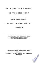 Analysis and theory of the emotions, with dissertations on beauty [&c.].