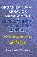 Organizational Behavior Management and Developmental Disabilities Services Pdf/ePub eBook