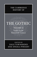 The Cambridge History of the Gothic  Volume 2  Gothic in the Nineteenth Century