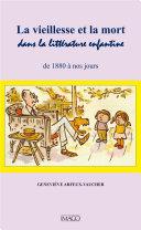 Pdf La vieillesse et la mort dans la littérature enfantine de 1880 a nos jours Telecharger