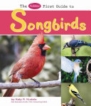 The Pebble First Guide to Songbirds