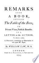 The Works of the Reverend William Law  M A       Remarks upon      The fable of the bees   The case of reason  or natural religion  fairly and fully stated  The absolute unlawfulness of stage entertainments fully demonstrated