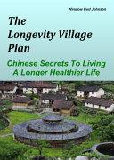 The Longevity Village Plan