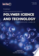Proceedings of 4th Edition of International Conference on POLYMER SCIENCE AND TECHNOLOGY 2018
