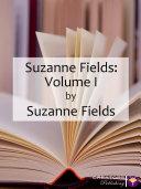 Suzanne Fields: Volume I