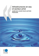 Pdf Études de l'OCDE sur l'eau Infrastructures en eau et secteur privé Guide de l'OCDE pour l'action publique Telecharger