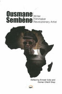 Ousmane Sembene: writer, filmmaker, and revolutionary artist