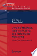 Dynamic Modeling  Predictive Control and Performance Monitoring